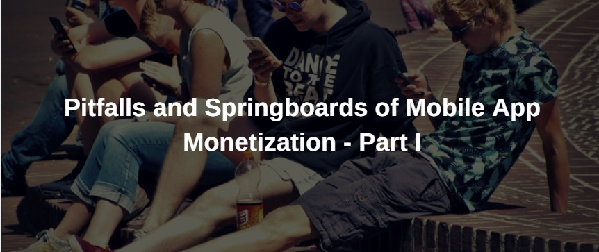 app monetization part I