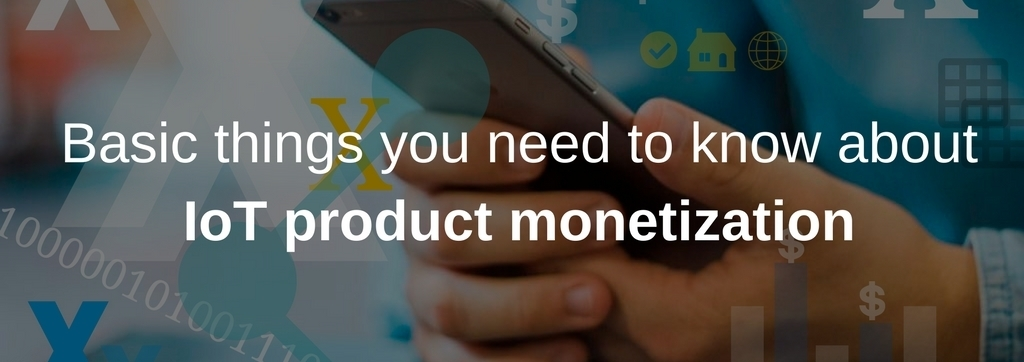 IoT product monetization article